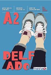 DELF ADO A2 LIVRE DE L' ELEVE