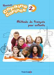 NOUVEAU COPAINS,COPINES 2 LIVRE DE L'ELEVE