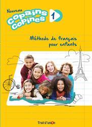NOUVEAU COPAINS,COPINES 1 LIVRE DE L'ELEVE