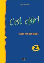 C'EST CLAIR 2 GUIDE PEDAGOGIQUE