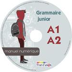 GRAMMAIRE JUNIOR A1 A2  MANUEL NUMERIQUE
