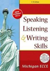 ECCE SPEAKING LISTENING & WRITING SKILLS (+6 PRACTICE TESTS) 2013
