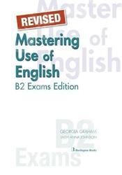 MASTERING USE OF ENGLISH B2 EXAMS EDITION ST/BK REVISED