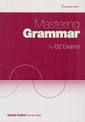 MASTERING GRAMMAR FOR B2 EXAMS ST/BK