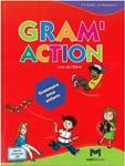 GRAM' ACTION ELEVE (+CD) NOUVELLE EDITION