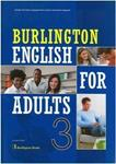 BURLINGTON ENGLISH FOR ADULTS 3 ST/BK