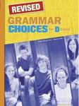 CHOICES D CLASS GRAMMAR REVISED